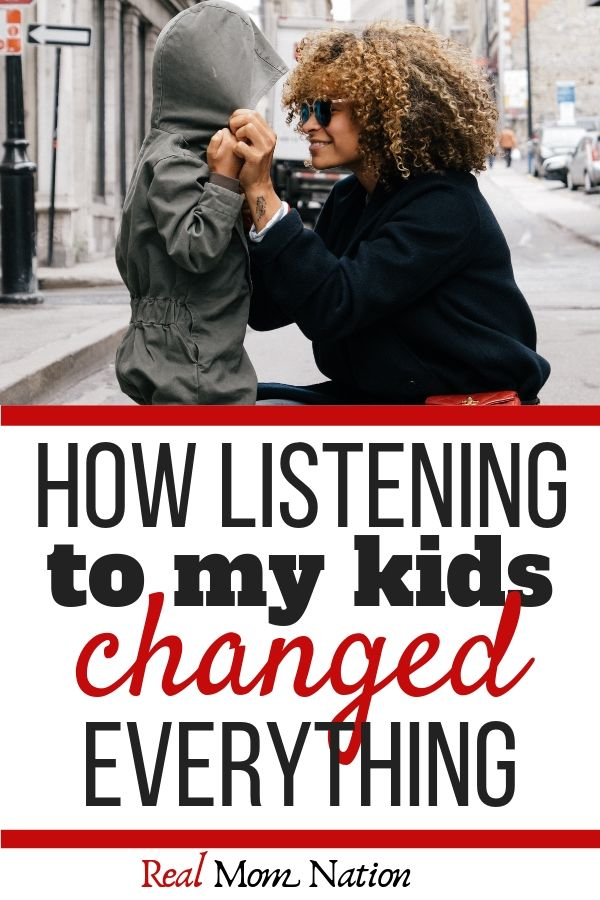 Mom and Child - How listening to my kids changed everything