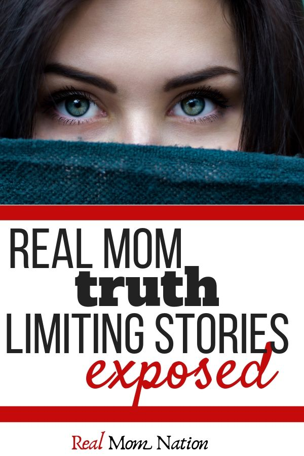 Woman's Eyes - Real Mom Truth - Limiting Stories Exposed