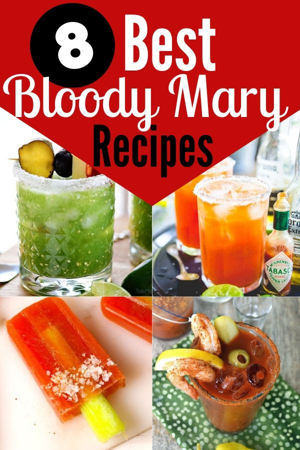Collage of Bloody Mary Recipes - Bloody Mary's 8 Best Recipes