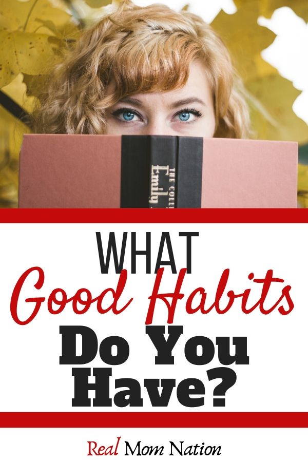 Woman Reading - What Good Habits Do You Have?