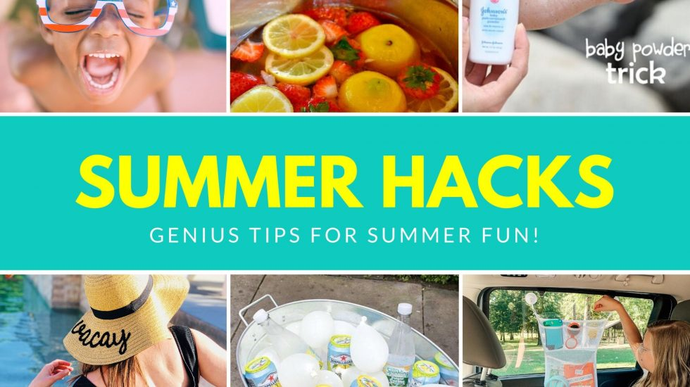 Summer Hacks - Best 10 Summertime Tips 2020